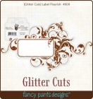 Fancy Pants Designs Glitter Cuts Label Flourish