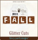 Fancy Pants Designs Glitter Cuts Fall Word